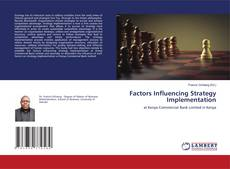 Bookcover of Factors Influencing Strategy Implementation
