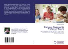 Bookcover of Grammar Advanced to Proficiency Exams