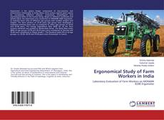 Portada del libro de Ergonomical Study of Farm Workers in India