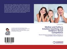 Buchcover von Mother and Father's Emotion Coaching and Children's Social Competence