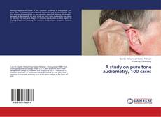 Capa do livro de A study on pure tone audiometry, 100 cases