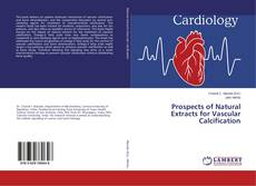 Bookcover of Prospects of Natural Extracts for Vascular Calcification