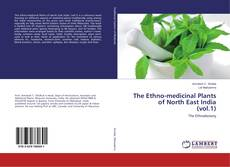Capa do livro de The Ethno-medicinal Plants of North East India (vol.1)