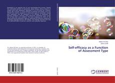 Bookcover of Self-efficacy as a Function of Assessment Type