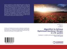 Capa do livro de Algorithm to Achieve Optimized Handover Margin in LTE system