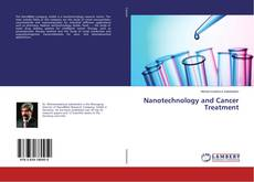Bookcover of Nanotechnology and Cancer Treatment