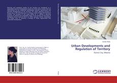 Couverture de Urban Developments and Regulation of Territory