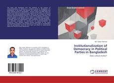 Couverture de Institutionalization of Democracy in Political Parties in Bangladesh