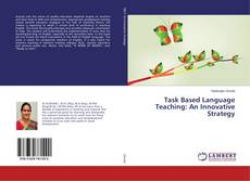 Copertina di Task Based Language Teaching: An Innovative Strategy