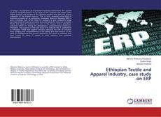 Обложка Ethiopian Textile and Apparel Industry, case study on ERP