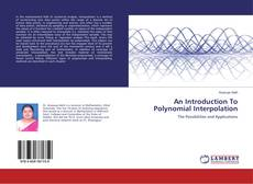 Bookcover of An Introduction To Polynomial Interpolation