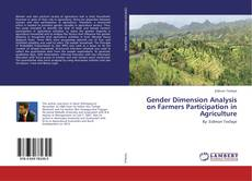 Bookcover of Gender Dimension Analysis on Farmers Participation in Agriculture