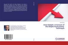 Couverture de Imen-Delphi: A Variant of the Delphi-Forecasting-Technique