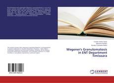 Couverture de Wegener's Granulomatosis in ENT Department Timisoara