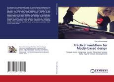 Bookcover of Practical workflow for Model-based design