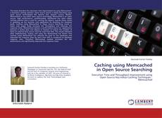 Buchcover von Caching using Memcached in Open Source Searching