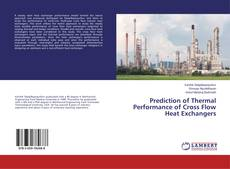 Bookcover of Prediction of Thermal Performance of Cross Flow Heat Exchangers