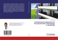 Architectural Integration of Transpired Solar Technology in Buildings的封面