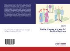 Digital Literacy and Youths' Political Activism的封面