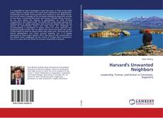 Capa do livro de Harvard's Unwanted Neighbors