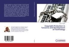 Copertina di Copyright Protection in Tanzania and Development of Technology