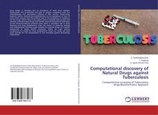 Bookcover of Computational discovery of Natural Drugs against Tuberculosis