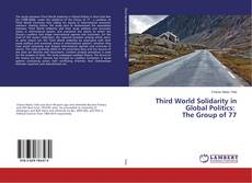 Portada del libro de Third World Solidarity in Global Politics: The Group of 77