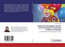 Portada del libro de Students' Perception of the Use of Humor in Teaching English Language