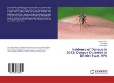 Copertina di Incidence of Dengue in 2013: Dengue Outbreak in District Swat, KPK