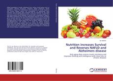 Nutrition increases Survival and Reverses NAFLD and Alzheimers disease kitap kapağı