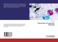 Chemistry of cyanuric chloride的封面