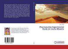 Pharmacutico Experimental Study on Lauha Bhasma的封面