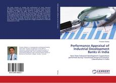 Bookcover of Performance Appraisal of Industrial Development Banks in India