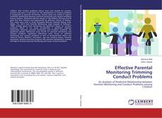 Bookcover of Effective Parental Monitoring Trimming Conduct Problems