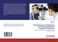 Bookcover of Predominance of blindness and lens extraction in Congenital Cataract