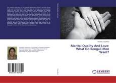 Marital Quality And Love: What Do Bengali Men Want? kitap kapağı