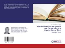 Couverture de Optimization of the Electric Arc Furnace for the Production of Steel