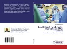 Copertina di Level IIB neck lymph nodes- Involvement in Oral carcinoma