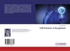 CSR Practices in Bangladesh的封面