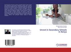 Bookcover of Unrest in Secondary Schools in Kenya