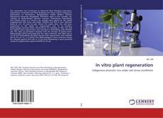 Borítókép a  In vitro plant regeneration - hoz