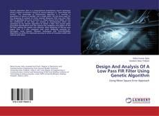 Capa do livro de Design And Analysis Of A Low Pass FIR Filter Using Genetic Algorithm