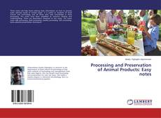 Capa do livro de Processing and Preservation of Animal Products: Easy notes