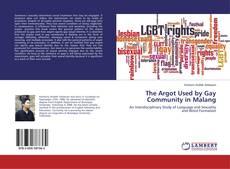 The Argot Used by Gay Community in Malang kitap kapağı