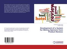Capa do livro de Development of a System for Mining Opinions from Product Reviews