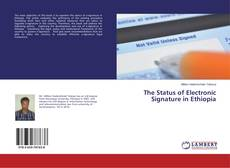 Bookcover of The Status of Electronic Signature in Ethiopia