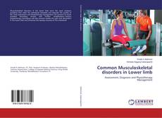 Capa do livro de Common Musculoskeletal disorders in Lower limb