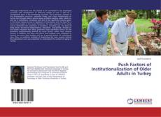 Couverture de Push Factors of Institutionalization of Older Adults in Turkey