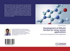 Portada del libro de Development of NiCuZn ferrites for stress sensor applications