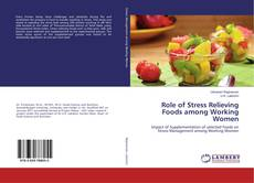 Couverture de Role of Stress Relieving Foods among Working Women